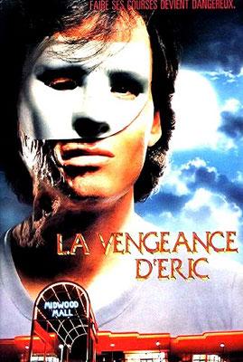 La Vengeance d'Eric (1989/de Richard Friedman)