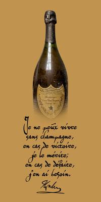 Ohne Champagner kann ich nicht leben. Bei Siegen verdiene ich ihn; und bei Niederlagen brauche ich ihn. Flasche Champagner; Zitat; Je ne peux vivre sans champagne; en cas de victoire; je le mérite; en cas de défaite; j'en ai besoin, RossFoto, Dana Krimmli