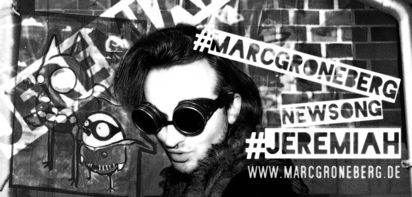 © Marc Groneberg | New Song | #Jeremiah by Marc Groneberg | #socialmedia #itsme #marcgroneberg