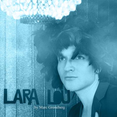 © Marc Groneberg | Single Release Cover | #laralou #marcgroneberg