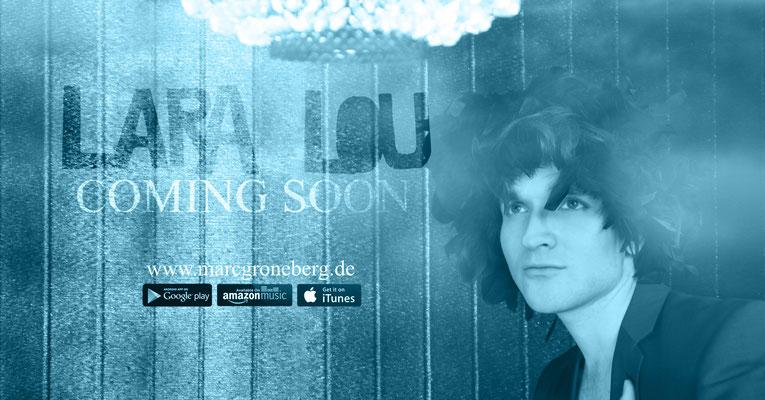 © Marc Groneberg | Promotion - #NewSong #ComingSoon #LaraLou