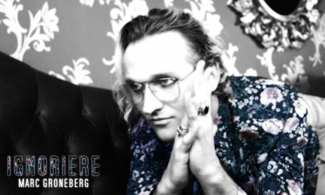 ©© Marc Groneberg | Promotion #Ignoriere von Marc Groneberg