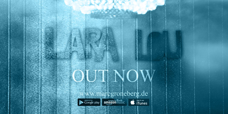 © Marc Groneberg | Promotion - Out Now #LaraLou