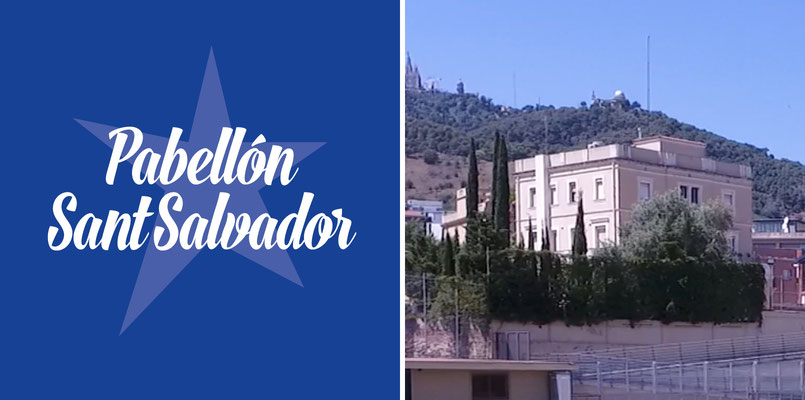Pabellón / Pavelló Sant Salvador