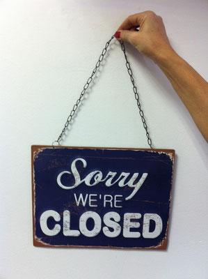 Metallschild Closed