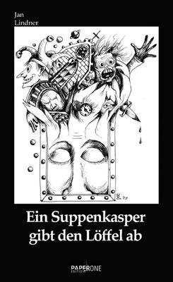 """Buchcover zu Jan Lindners Buch """"Ein Suppenkasper gibt den Löffel ab"""" mit Link zu Amazon"""