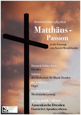 Konzertplakat - Heinrich Schütz: Matthäus-Passion in der Fassung von Arnold Mendelssohn / 27.03.2018