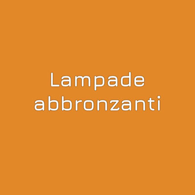 LAMPADE ABBRONZANTI OUTLET