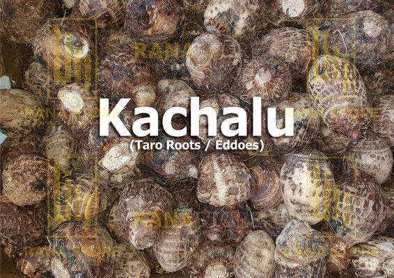 Kachalu (Taro / Eddoes / Gabi)