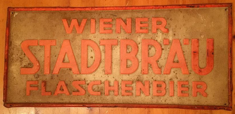 134 Wiener Stadtbräu, Blech, Abm. 49,5 cm x22,5 cm, Impressum: Papier u. Blechdruck Industrie Wien XIX , ca. 1910