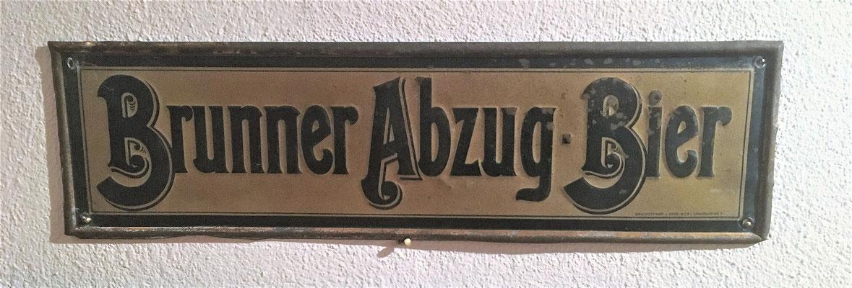 013 Brauerei Brunn am Gebirge, Blech, Abm. 12,5 cm x 46,5 cm, Impressum: Bruchsteiner & Sohn Wien I Concordiaplatz 5., ca. 1900
