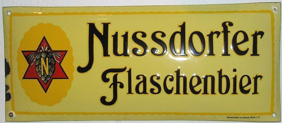 044 Brauerei Nussdorf, Email, Abm. 16,5 cm x 40cm, Impressum: Münchener Emaillier- und Stanzwerke. München S.25. , ca. 1930