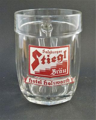 Stiegl Brauerei, Salzburg Stadt (Glas von ca. 1930), Hotel Holzwarth (Wien 15, Mariahilfer Straße 156-160,  bis ca. 1957)