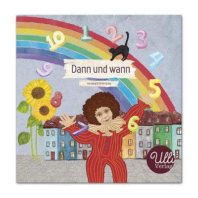Dann und wann Kinderbuch Ulli Verlag ina Spang