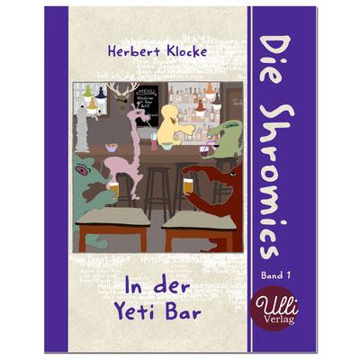 Die Shromics in der Yeti Bar Ulli Verlag