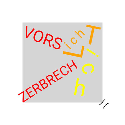 """VORSich(ZERBRECH-L-...i...c...h...)-T"" / the ego is just like sand or light: a fragile fall-out"