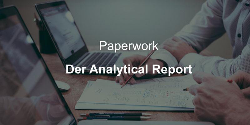 Paperwork, der Analytical Report