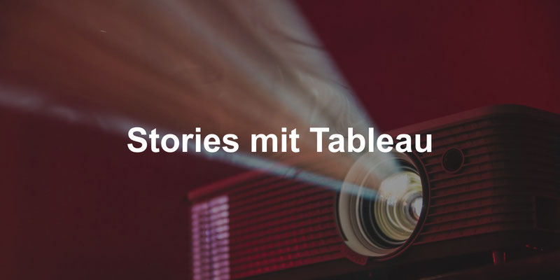Stories mit Tableau