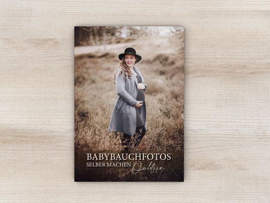 Fotoanleitung Babybauchshooting Schwangerschaftsfotos Babyfotografie DIY Diy Tutorial Ebook Anleitung Fotos selber machen