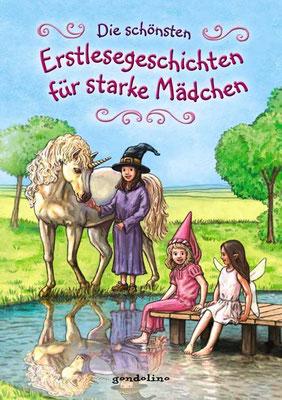 Buch `Die schönsten Erstlesegeschichten für starke Mädchen´, erschienen bei gondolino, 2011