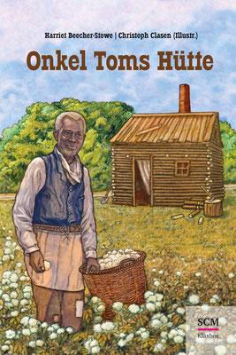 Buch `Onkel Toms Hütte´, von Harriet Beecher-Stowe, erschienen im SCM Verlag, 2014