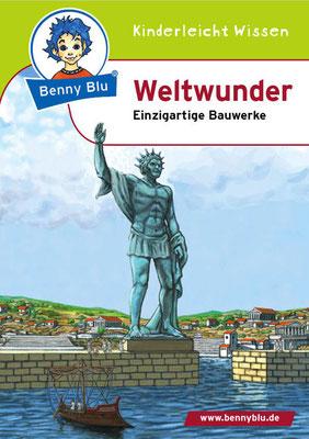 Cover für`Benny Blu Weltwunder-Einzigartige Bauwerke´, erschienen im Kinderleicht Wissen Verlag, 2. Auflage 2013