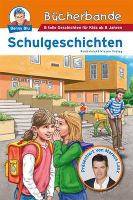 Buch `Bücherbande - Schulgeschichten´, erschienen im Kinderleicht Wissen Verlag, 2009