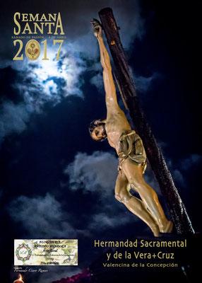 Cartel anunciador Semana Santa 2017, Valencina de la Concepción (Sevilla). Hdad. de la Vera-Cruz.