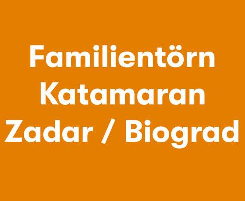Familientörn Katamaran Zadar Biograd