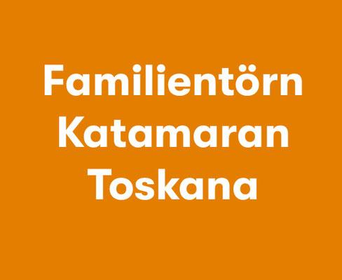 Familientörn Katamaran Toskana
