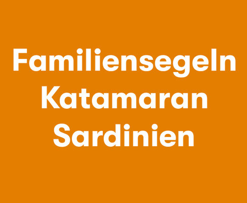 Katamarantörn Familie Sardinien