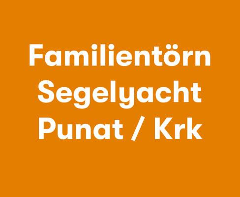 Familientörn Segelyacht ab Insel Krk Punat
