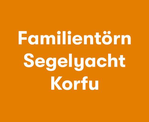Familientörn Korfu Segelyacht