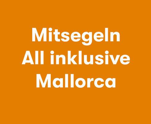 Mitsegeln All Inklusive Mallorca