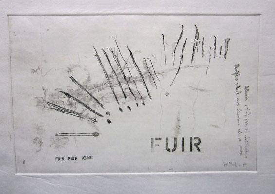 Fuir-Fire-Ignis. Radierung (1988)