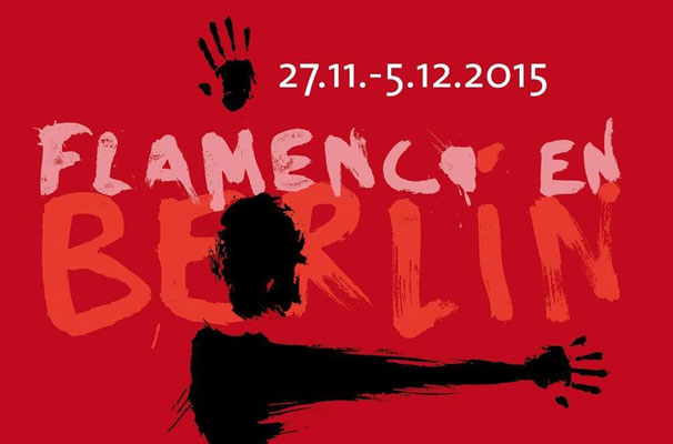 28.11.2015 Flamenco en Berlin Festival / Instituto Cervantes / Foto Ralf Bieniek