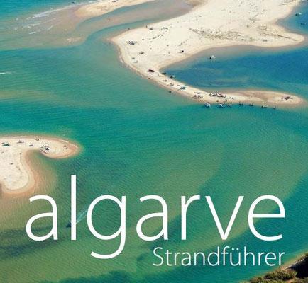 100 ausgedehnte Sandbereiche machen die Algarve zu einem bekannten Touristenziel