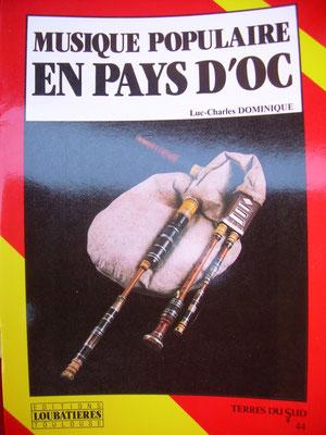 Musique populaire en pays d'Oc, Luc Charles-Dominique (1987), ed. Loubatières.