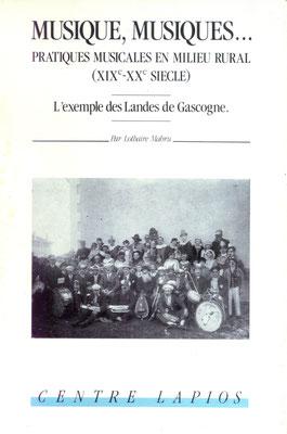 Musique, musiques… Pratiques musicales en milieu rural (XIXe-XXe siècle), L. Mabru (1988), Centre Lapios, 87p.