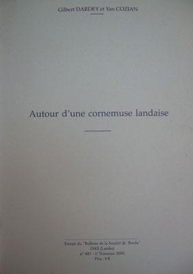 """Autour d'une cornemuse landaise, Extrait du """"Bulletin de Borda"""" Dax n°461 (2006) ; G. Dardey, Y. Cozian."""
