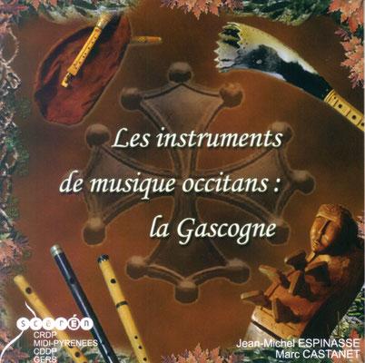 Les instruments de musique occitans : la Gascogne, 1 CD ROM (2003) Castanet Marc, Espinasse Jean-Michel, CRDP de Midi-Pyrénées.