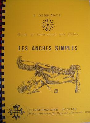 Les anches simples, Bernard Desblancs, COMDT Toulouse.