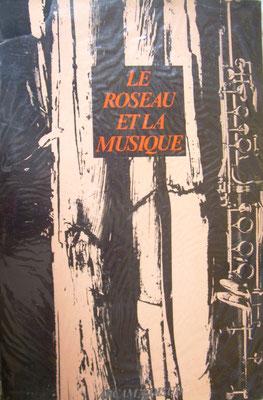 Le roseau et la musique, Arcam/Edisud (1988), 155p.