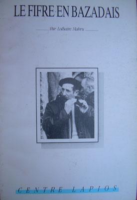 Le fifre en Bazadais, L. Mabru (1990), Belin-Beliet, Centre Lapios, tiré à part des n°89 et n°90 des cahiers du bazadais, 99p.