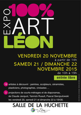 LEON'ART, 20,21 et 22 novembre 2015, exposition artistique à Léon