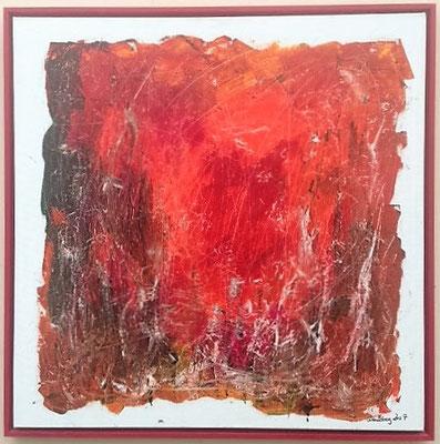 Inferno, 80*80 cm, Acryl auf Leinwand,  inkl. Schattenfugenrahmen, datiert, signiert, Unikat, 580 €