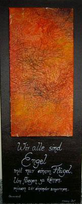 Wir alle sind Engel, 50*100 cm, Acryl-Collage auf Leinwand, 3D Effekt durch aufeinanderliegende Leinwände, datiert, signiert, Unikat, 490 €