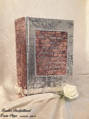 Kombination aus Alucover und Kupfercover, der schöne Spruch wurde mit silberner Vinylfolie aufgebracht