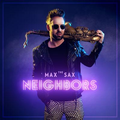 Max The Sax - Neighbors