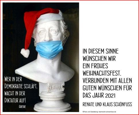 Weihnachten - Jahreswechsel 2020, Goethe zur Demokratie, Corona-Maske. Foto: ©Renate Schönfuß-Krause